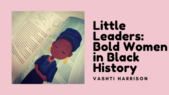 image of maya angelou from the little leaders bold women in black history kids book