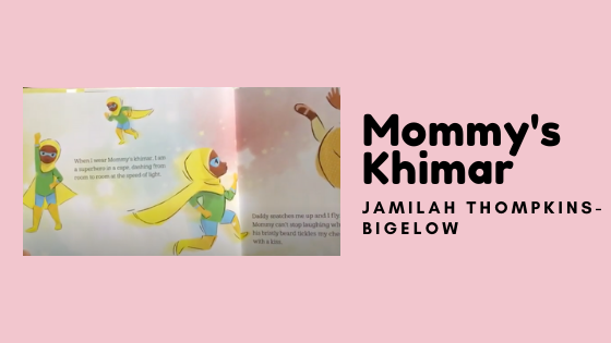 one of the pages in the feminists kids book mommy's khimar